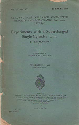 Experiments with a supercharged single-cylinder unit, (Gt. Brit. Aeronautical Research Committee....