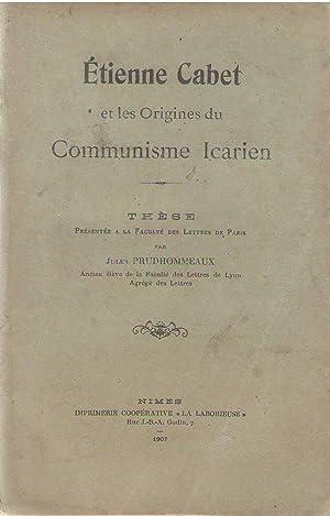 Étienne Cabet et les origines du communisme Icarien: Jules Prudhommeaux