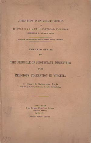 The Struggle of Protestant Dissenters for Religious Toleration in Virginia