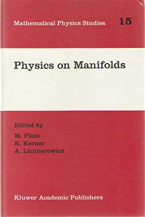 Physics on manifolds : proceedings of the international colloquium in honour of Yvonne Choquet-Br...