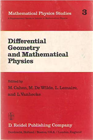 Differential geometry and mathematical physics : lectures given at the meetings of the Belgian Co...
