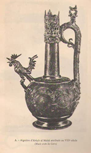 Cinq aiguières de bronze archaïques : unité de l'art musulman. COPY INSCRIBED to Georges Contenau