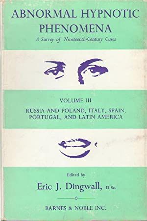 Abnormal Hypnotic Phenomena: A Survey of Nineteenth-Century: Edited by Eric