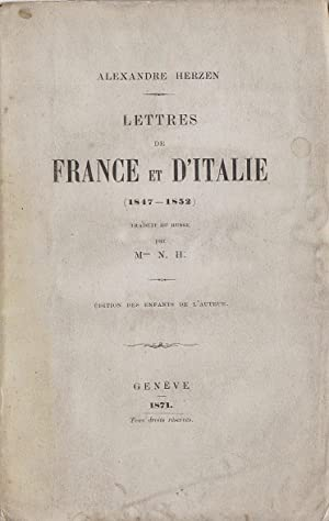Lettres de France et d'Italie (1847-1852): Alexandre Herzen