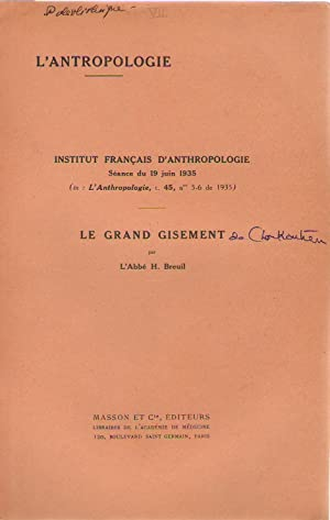Le grand gisement (de Choukoutien)
