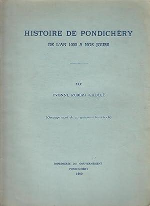 Histoire de Pondichéry : de l'an 1000: Yvonne Mme Robert