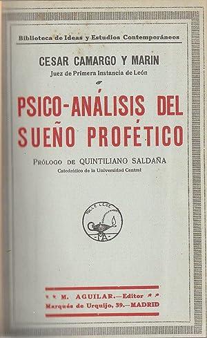 Psico-analisis del sueno profetico: Cesar Camargo y Marin