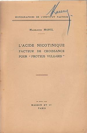"""L'Acide nicotinique facteur de croissance pour """"Proteus Vulgaris"""". Le test """"..."""