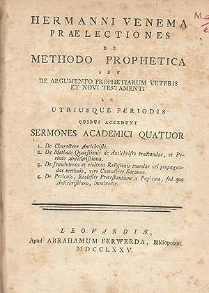 Hermanni Venema Praelectiones de methodo prophetica seu: Hermann Venema