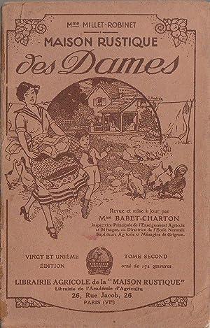 Maison Rustique des Dames. Revue et mise: Mme Millet-Robinet