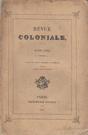 Revue Coloniale. Avril 1846