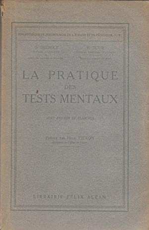 La Pratique des tests mentaux. 2 volumes texte + atlas