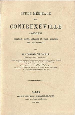 Etude médicale sur Contrexéville (Vosges) : Gravelle,: Henri Legrand du