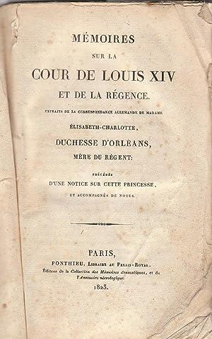 MEMOIRES SUR LA COUR DE LOUIS XIV: DUCHESSE D ORLEANS