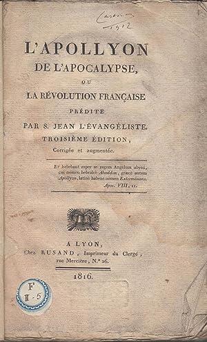 L'Apollyon de l'Apocalypse ou la Révolution Française: Jean-Wendel Wurtz