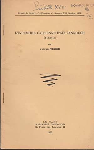 L'Industrie capsienne d'Ain Zannouch (Tunisie): Jacques Tixier