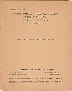 Prolégomènes à une physiologie anthropologique de Frédéric: Henri Ey