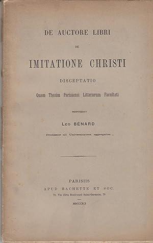 De auctore libri De imitatione Christi disceptatio: Léon Bénard
