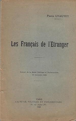 Les Français de l'étranger COPY SIGNED BY: Pierre Lyautey
