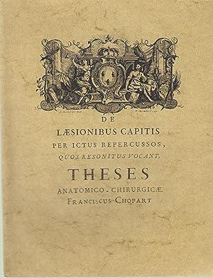 De laesionibus capitis per ictus repercussos quas: Franciscus Chopart [François