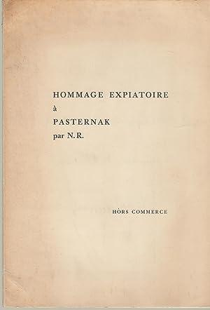 Hommage expiatoire à Pasternak par N.R. -: Nicolas RAÏEWSKY