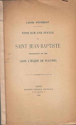 Note sur une statue de Saint Jean-Baptiste: Louis POINSSOT