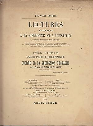 Lectures historiques à la Sorbonne et à: Colonel Chevalier de