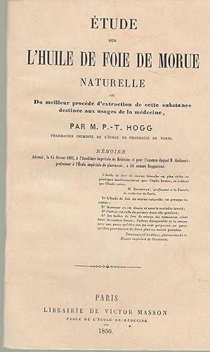 Étude sur l'huile de foie de morue: HOGG (Thomas-Paul).