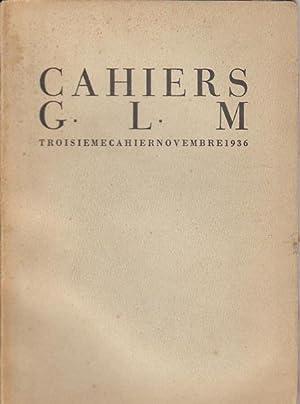 Cahiers G. L. M. Troisième Cahier. Novembre: Man Ray, Paul