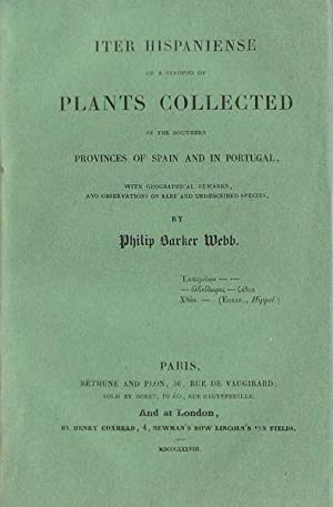Iter hispaniense or a Synopsis of Plants: Philip Barker Webb
