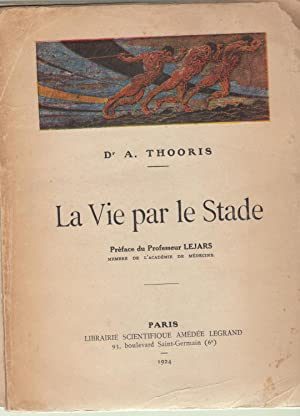 La Vie par le Stade.: A. THOORIS