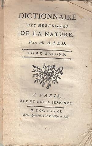 Dictionnaire Des Merveilles de La Nature. Tome: A.J.S.D. [Joseph-Aignan Sigaud