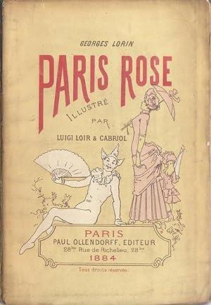 Paris Rose illustré par Luigi Loir &: Georges Lorin