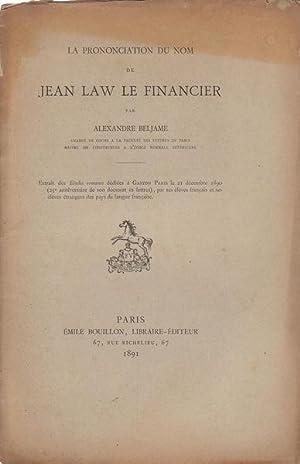 La Prononciation du nom de Jean Law: Alexandre Beljame