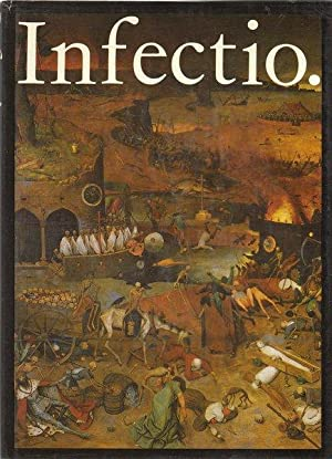 Infectio. Infectious Diseases in the History of: Werner Schreiber &