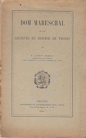 Dom Mareschal et les archives du diocèse: Albert Babeau