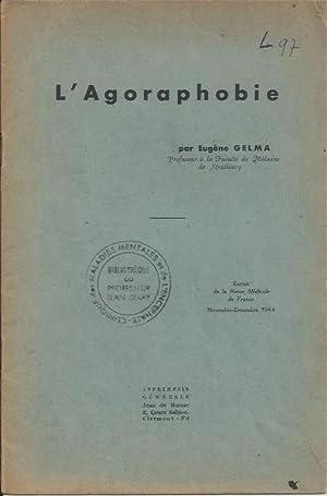 L'agoraphobie: Gelma, Eugène