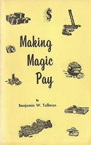 Making Magic Pay: Benjamin W. Tallman