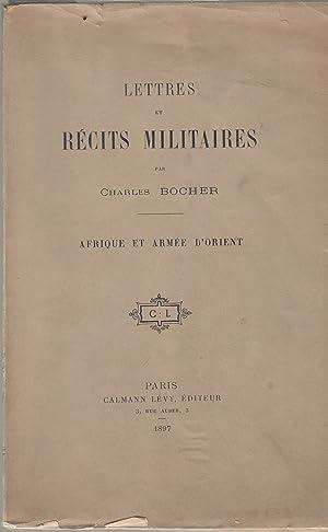Lettres et récits militaires. Afrique et armée: Charles Bocher