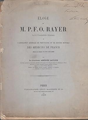 Éloge de M.P.-F.-O. Rayer, lu à l'assemblée: Amédée Latour