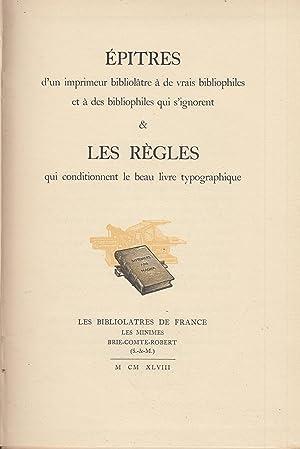 Épîtres d'un imprimeur bibliolâtre à de vrais: Étienne Baudelot