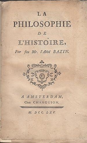 La philosophie de l'histoire , par feu: Voltaire