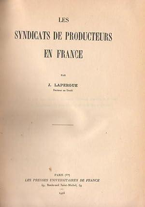 Les syndicats de producteurs en France: J. Lapergue