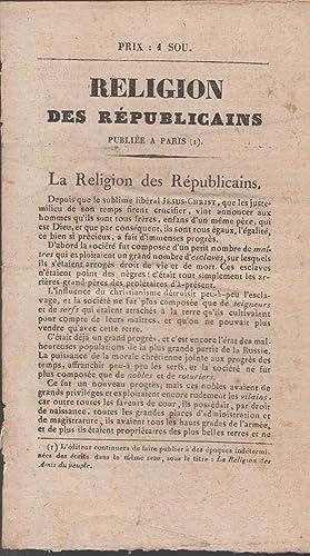 Religion des républicains publiée à Paris : M. L.
