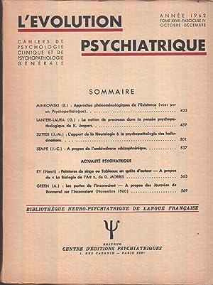 L'Evolution Psychiatrique tome XXVII (27) fascicule IV: Eugène MINKOWSKI -