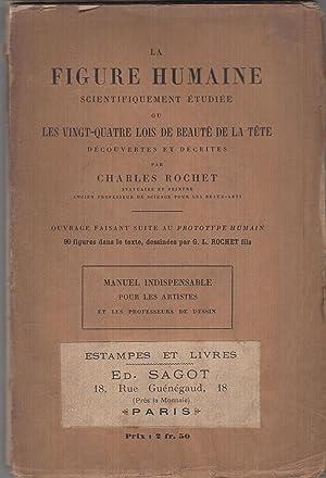 La Figure humaine scientifiquement étudiée, ou les: Charles Rochet