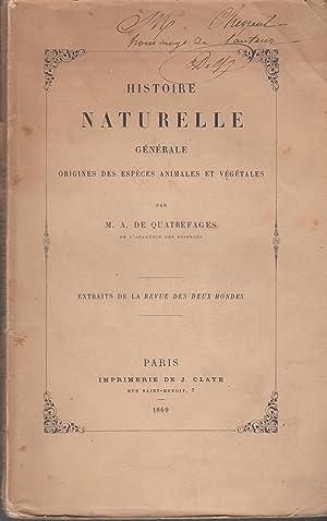 Histoire naturelle générale : origines des espèces: A. de Quatrefages
