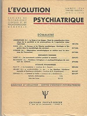 L'Évolution Psychiatrique - Cahiers de Psychologie clinique: R. Angelergues, Cl.