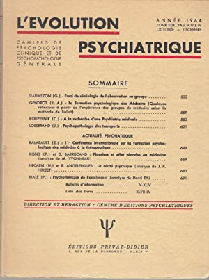 L'Évolution Psychiatrique - Cahiers de Psychologie clinique: G. Daumezon, J.A.