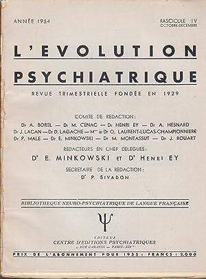 L'Évolution Psychiatrique - Revue trimestrielle fondée en: Henri Ey, René